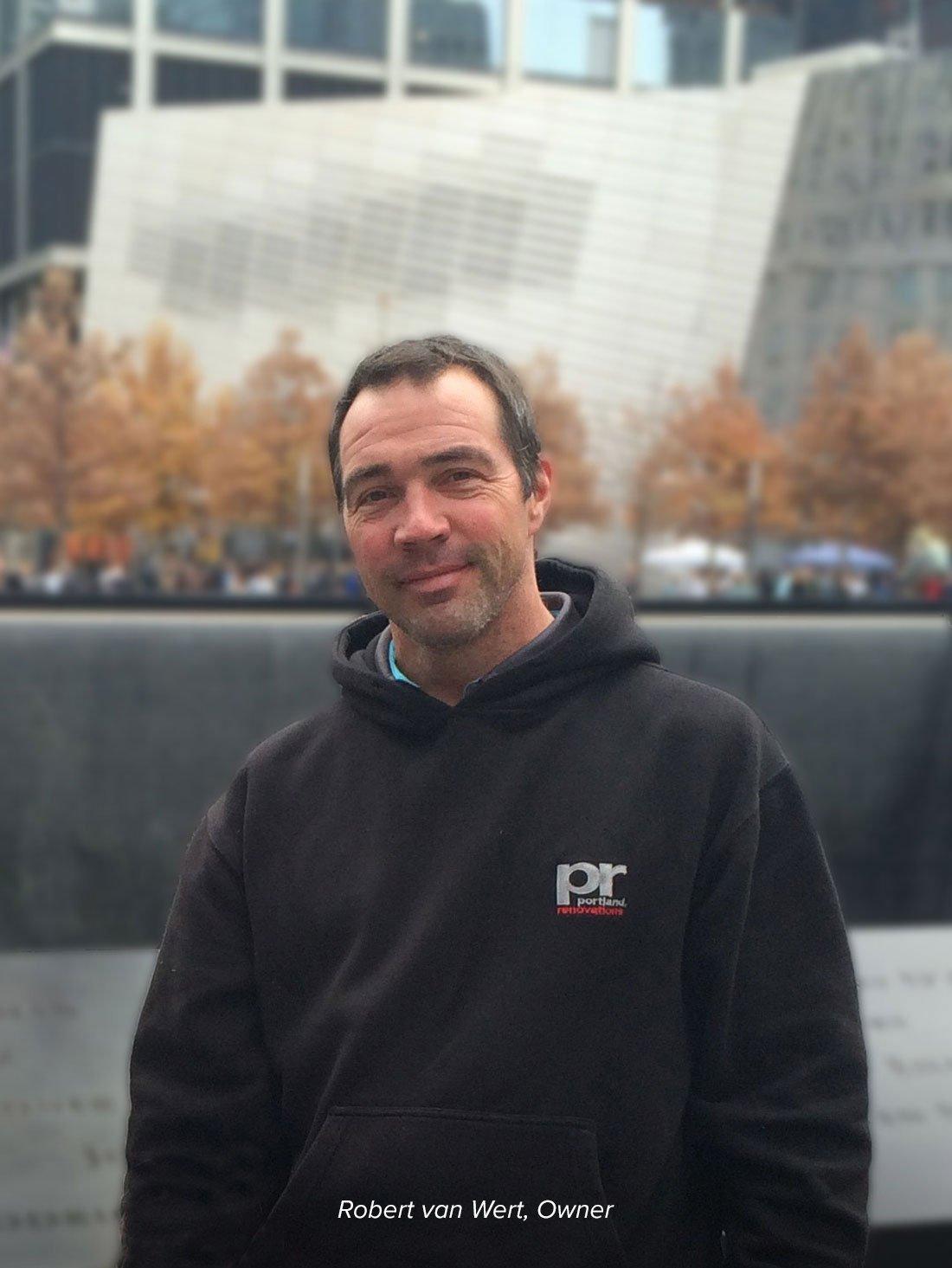 Robert van Wert, Owner of Portland Renovations